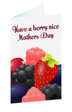 Berry_Nice_Mothers_Day.jpg - Mother, mothers, day, card, berries