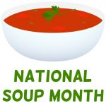 National_Soup_Month.jpg - National Soup Month, Soup, January