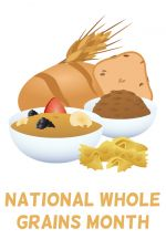 Whole_Grains_Month.jpg - National Whole Grains Month, whole